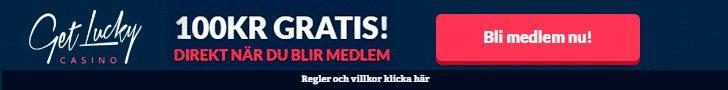 Bonuskod Get Lucky casino - 100 kr gratis + 100% bonus & 100 free spins!
